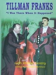 Cover of: I was there when it happened | Tillman Franks