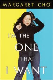 Cover of: I'm the one that I want | Margaret Cho