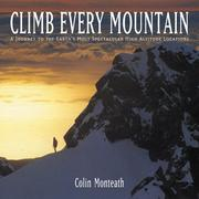 Cover of: Climb Every Mountain by Colin Monteath