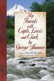 Cover of: My travels with Capts. Lewis and Clark by George Shannon | Kate McMullan