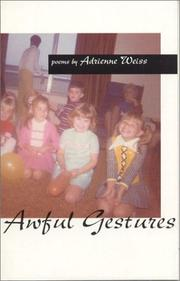 Cover of: Awful gestures by Adrienne Weiss
