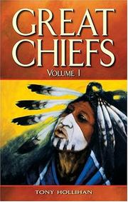 Cover of: Great Chiefs Volume I by Tony Hollihan
