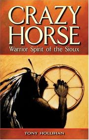 Cover of: Crazy Horse by Tony Hollihan