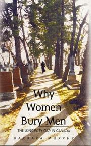 Cover of: Why Women Bury Men | Barbara Murphy