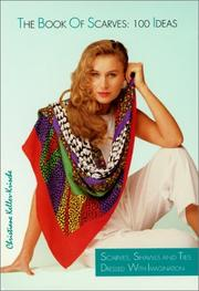Cover of: The Book of Scarves by Christiane Keller-Krische