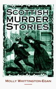 Cover of: Scottish murder stories by Molly Whittington-Egan