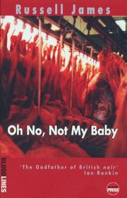Cover of: Oh No, Not My Baby | Russell James