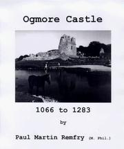 Cover of: Ogmore Castle, 1066-1283 | Paul Martin Remfry