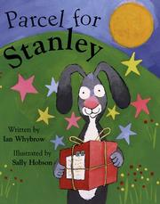 Cover of: Parcel for Stanley | Ian Whybrow