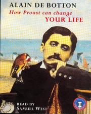 Cover of: How Proust Can Change Your Life | Alain de Botton