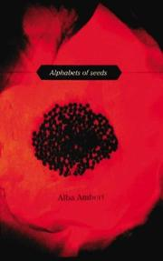 Cover of: Alphabets of Seeds | Alba Ambert