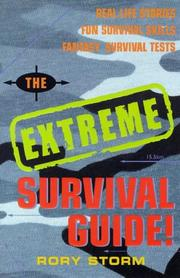Cover of: The Extreme Survival Guide | Rory Storm