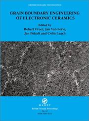 Cover of: Grain boundary engineering of electronic ceramics by European Cooperation in the Field of Scientific and Technical Research (Organization). COST 525 (Project)