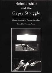 Cover of: Scholarship and the Gypsy Struggle | Thomas Acton