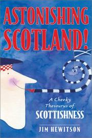 Cover of: Astonishing Scotland! by Jim Hewitson