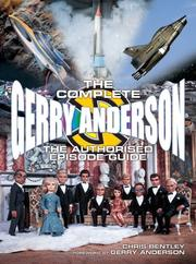 Cover of: The Complete Gerry Anderson Authorized Episode Guide by Chris Bentley