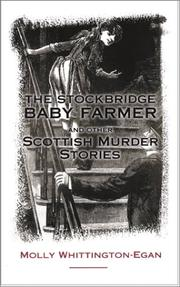 Cover of: The Stockbridge Baby-Farmer and Other Scottish Murder Stories by Molly Whittington-Egan