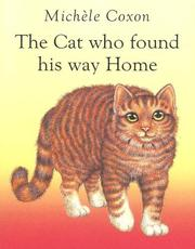 Cover of: The Cat Who Found His Way Home | Michele Coxon