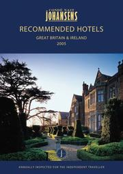 Cover of: CONDE NAST JOHANSENS RECOMMENDED HOTELS GREAT BRITAIN AND IRELAND 2005 (Recommended Hotels & Spas-Great Britain & Ireland) | Johansens