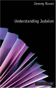 Cover of: Understanding Judaism by Jeremy Rosen