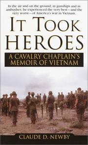 Cover of: It Took Heros | Claude Newby