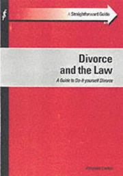 Cover of: Straightforward Guide to Divorce and the Law (Straightforward Guide) | Alexander Lowton