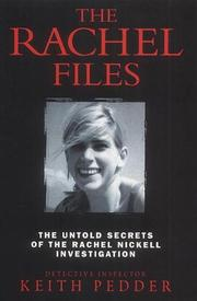 Cover of: The Rachel Files | Keith Pedder