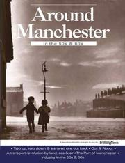 Cover of: Around Manchester in the 50's and 60's by Clive Hardy