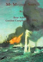 Cover of: My Mystery Ships | Rear Admiral Gordon Campbell