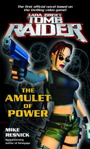 Cover of: The Amulet of Power (Lara Croft by Mike Resnick