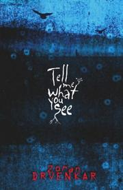 Cover of: Tell Me What You See by Zoran Dvrenkar