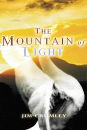 Cover of: The mountain of light by Jim Crumley