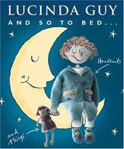 Cover of: And So to Bed | Lucinda Guy