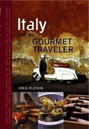 Cover of: Italy for the Gourmet Traveler, Revised | Fred Plotkin