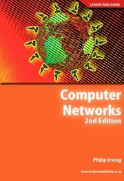 Cover of: Computer Networks (Crucial Study Computing Degree) | Philip Irving