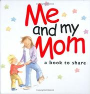 Cover of: ME AND MY MOM (Helen Exley Giftbooks) | Helen Exley