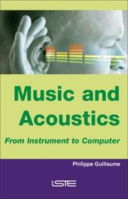 Cover of: Music and Acoustics by Philippe Guillaume
