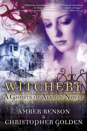 Cover of: Witchery by Amber Benson, Christopher Golden