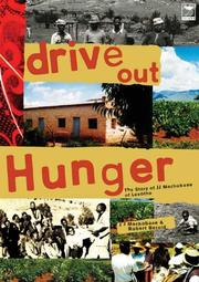 Cover of: Drive out hunger by James Jacob Machobane