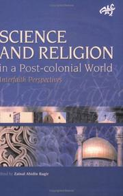 Cover of: Science And Religion In A Post-colonial World (ATF Science and Theology) | Zainal Abidin Bagir