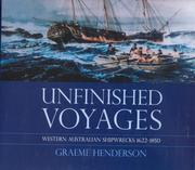 Cover of: Unfinished voyages by Graeme Henderson
