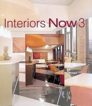 Cover of: Interiors Now 3 (2004) | NELSON GRAVES
