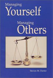Cover of: Managing Yourself Managing Others | Steven M. Darter