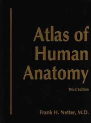 Cover of: Atlas of Human Anatomy | Frank H. Netter