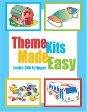 Cover of: Theme Kits Made Easy by Leslie Silk Eslinger
