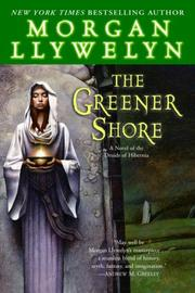 Cover of: The Greener Shore | Morgan Llywelyn