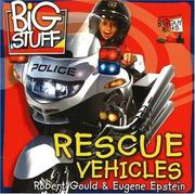 Cover of: Rescue Vehicles (Big Stuff) | Robert Gould