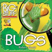 Cover of: Bugs (Big Stuff) | Robert Gould