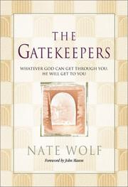 Cover of: The Gatekeepers by Nate Wolf