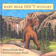 Cover of: Baby Bear Isn't Hungry by Michael Elsohn Ross